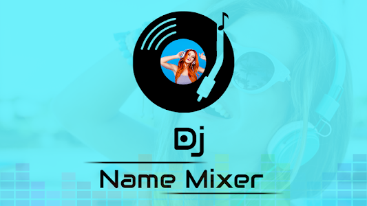 screenshot of DJ Name Mixer : Add Name In Song version 1.5