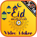 Eid Video Maker with Music