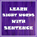 Learn Sight Words with Sentences